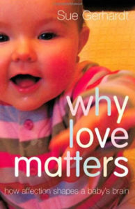 Why Love Matters Sue Gerhardt correct size