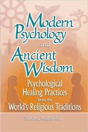 Modern Psychology and Ancient Wisdom 300